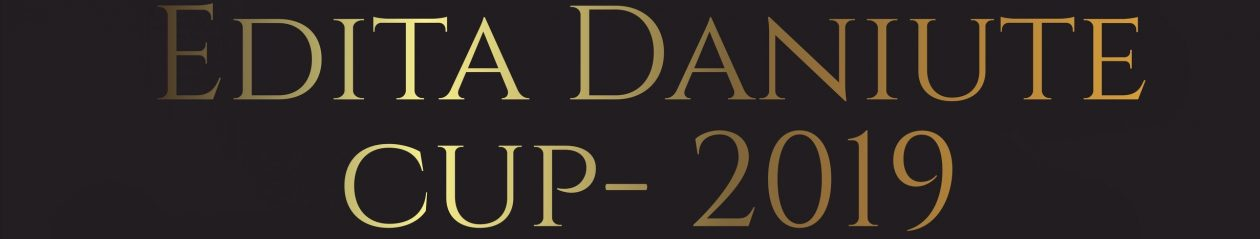 Edita Daniute Cup 2019